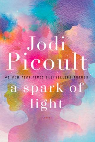 File:A Spark of Light by Jodi Picoult.jpg