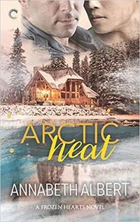 Arctic Heat by Annabeth Albert.jpg