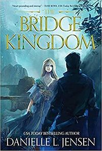 The Bridge Kingdom by Danielle L. Jensen.jpg
