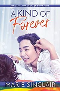 A Kind of Forever by Marie Sinclair.jpg