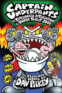 Captain Underpants and the Tyrannical Retaliation of the Turbo Toilet 2000 by Dav Pilkey.jpg