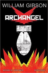 Cover of Archangel by William Gibson