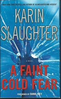 A Faint Cold Fear by Karin Slaughter.jpg