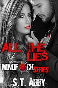 All the Lies by S.T. Abby.jpg