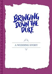 Bringing Down The Duke- The Wedding Story by Evie Dunmore.jpg