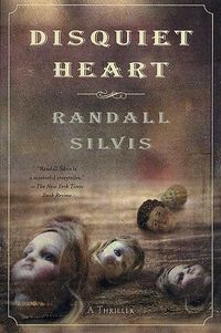 Disquiet Heart by Randall Silvis.jpg