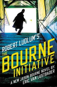 Cover of The Bourne Initiative by Eric Van Lustbader