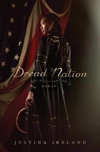 Cover of Dread Nation by Justina Ireland